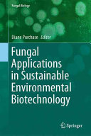 Fungal Applications in Sustainable Environmental Biotechnology Book