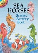 Sea Horses Sticker Activity Book