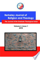 Berkeley Journal Of Religion And Theology Vol 2 No 1