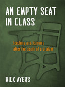 An Empty Seat in Class