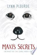 Maxi s Secrets