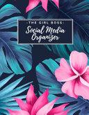 The Girl Boss Social Media Organizer