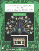 Jewelry and Metalwork in the Arts and Crafts Tradition