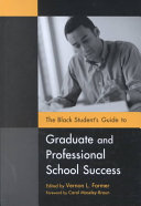 The Black Student's Guide to Graduate and Professional ...