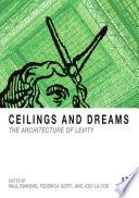 Ceilings and Dreams