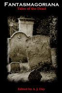 Fantasmagoriana  Tales of the Dead