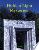 Hidden Light Mysteries Fountain Of Truth Game Of Life