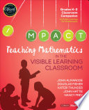 Teaching Mathematics in the Visible Learning Classroom  Grades K 2