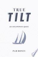 True Tilt