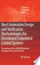 Next Generation Design And Verification Methodologies For Distributed Embedded Control Systems Book PDF