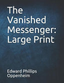 Read Online The Vanished Messenger: Large Print Epub