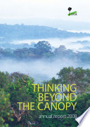 CIFOR annual report 2008   Thinking beyond the canopy