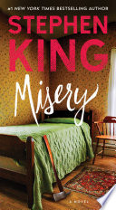 link to Misery : a novel in the TCC library catalog