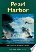 Pearl Harbor: The Essential Reference Guide  : The Essential Reference Guide