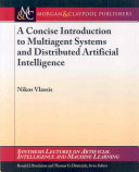 A Concise Introduction to Multiagent Systems and Distributed Artificial Intelligence