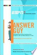 ESPN the Magazine Presents Answer Guy