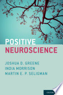 Positive Neuroscience