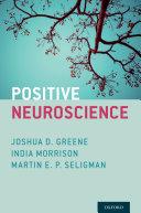 Positive Neuroscience