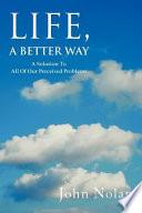Life  a Better Way