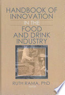 Handbook of Innovation in the Food and Drink Industry