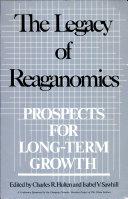 The Legacy of Reaganomics