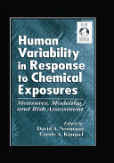 Human Variability in Response to Chemical Exposures Measures  Modeling  and Risk Assessment