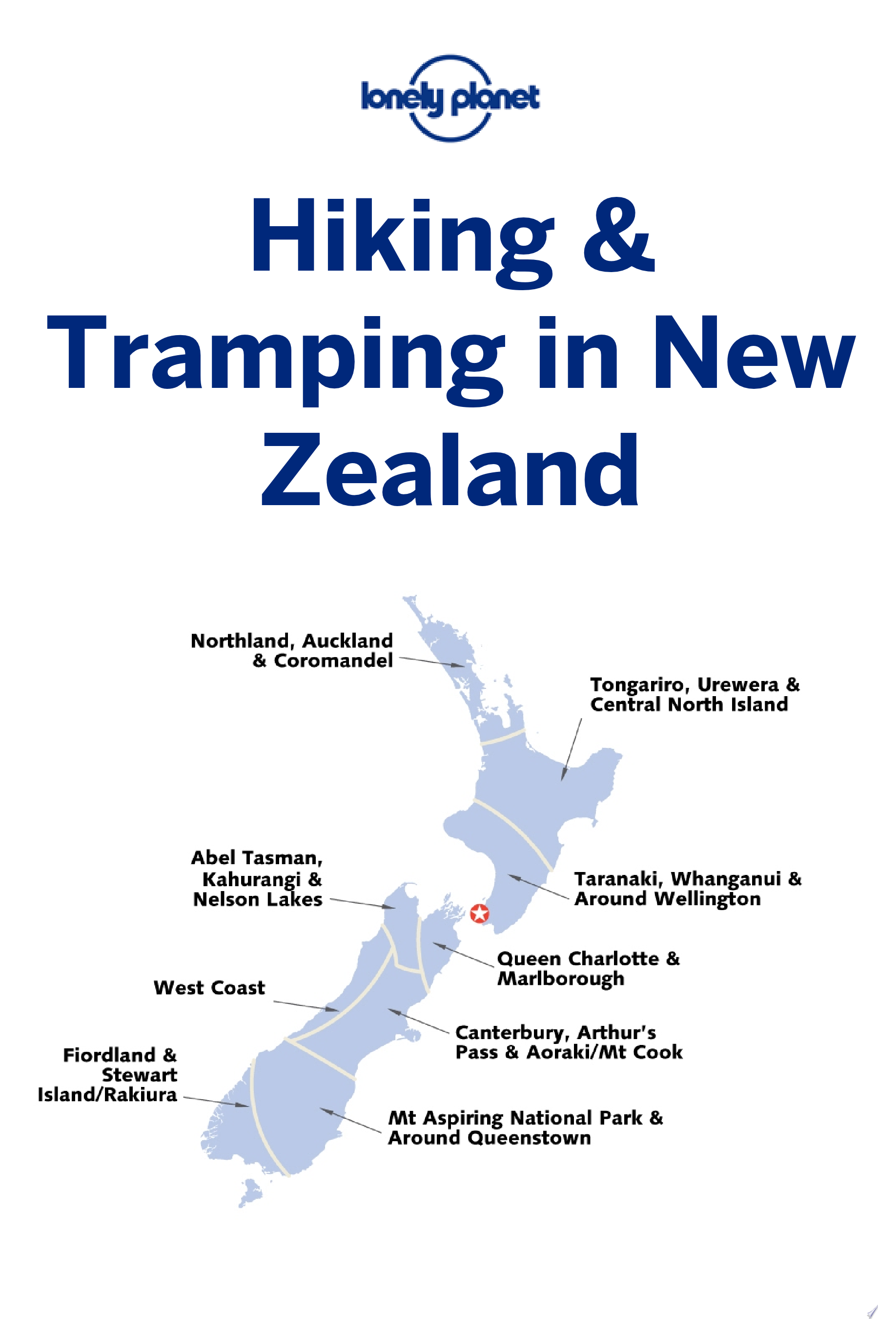 Lonely Planet Hiking   Tramping in New Zealand