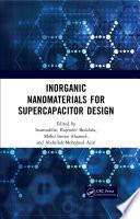 Inorganic Nanomaterials for Supercapacitor Design Book