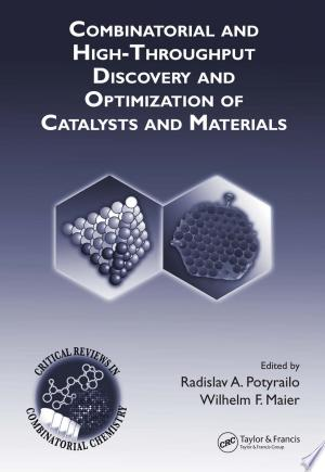 Combinatorial and High-Throughput Discovery and Optimization of Catalysts and Materials Free eBooks - Free Pdf Epub Online