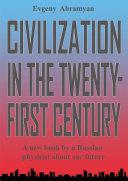 Civilization in the 21st Century