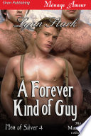 A Forever Kind of Guy [Men of Silver 4]