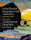 Living Physical Geography In The Laboratory