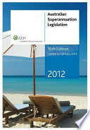 Australian Superannuation Legislation, 2012, 16th ed