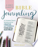 A Girl s Guide to Bible Journaling Book