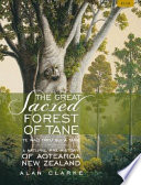 The Great Sacred Forest of Tane