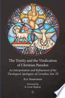 The Trinity And The Vindication Of Christian Paradox
