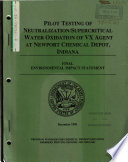 Newport Chemical Depot  Construction and Operation  Pilot Testing of Neutralization Supercritical Water Oxidation of VX Agent