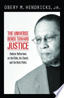 The Universe Bends Toward Justice