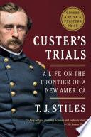 Custer S Trials