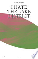 """I Hate the Lake District"" by Charlie Gere"