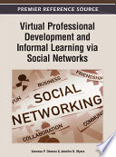 Virtual Professional Development and Informal Learning via Social Networks Book