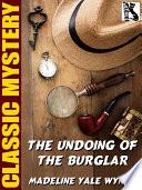 The Undoing of the Burglar
