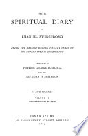 The spiritual diary of Emanuel Swedenborg  Tr  by G  Bush and J H  Smithson  and J F  Buss   Book PDF