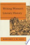 Writing Women's Literary History