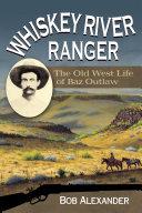 Whiskey River Ranger [Pdf/ePub] eBook