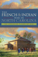 The French & Indian War in North Carolina