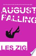 August Falling