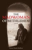 Madwoman of Bethlehem