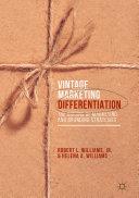 Vintage Marketing Differentiation