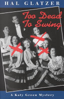 Too Dead to Swing: A Katy Green Mystery